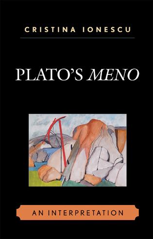 Ionescu C  (2007), Plato's Meno: An Interpretation