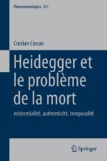 Ciocan C. (2014), Heidegger et le problème de la mort: existentialité, authenticité, temporalité, Springer